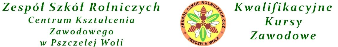 Zespół Szkół Rolniczych Centrum Kształcenia Zawodowego w Pszczelej Woli